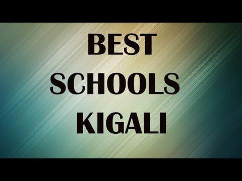 Best Schools around Kigali, Rwanda