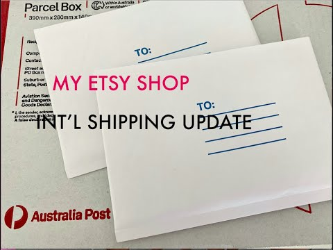 ⚠️ MY ETSY SHOP ⚠️ CHANGES to Int'l Shipping with AUSTRALIA POST | Why I had to make changes ‼️