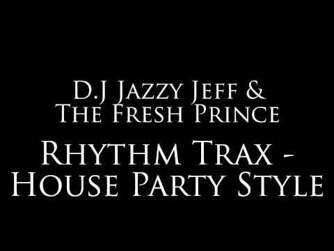 """Jazzy Jeff - """"Rhythm Trax - House Party Style"""""""