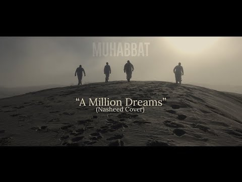 A Million Dreams (From The Greatest Showman) | Muhabbat - Nasheed Cover
