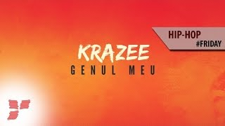 Krazee - Genul meu  || #Friday Hip-Hop Day