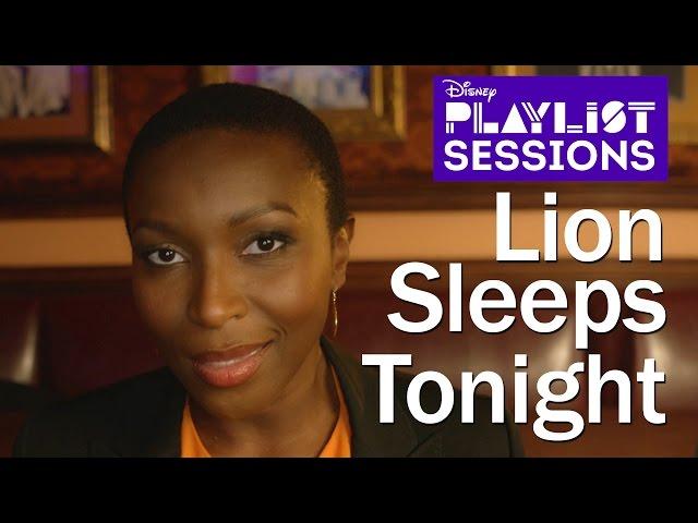 Lion King Broadway Cast | Lion Sleeps Tonight | Disney Playlist Sessions