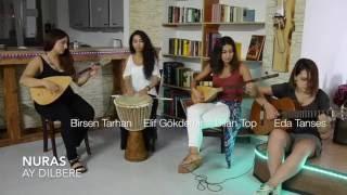 Birsen Tarhan / Dîlan Top - Ay Dilbere (Feqiyê Teyran)