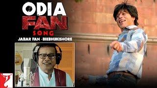 Download Hindi Video Songs - Odia FAN Song Anthem | Jabar Fan - Biebhukishore | Shah Rukh Khan | #FanAnthem