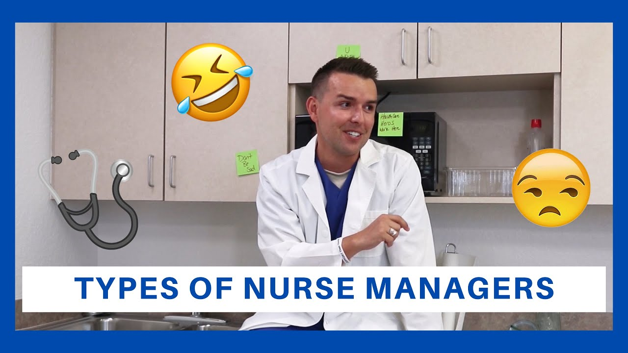 Types of Nurse Managers