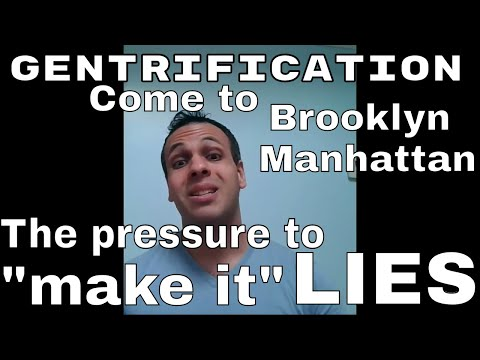Gentrification: follow your dreams! {{Just not to Brooklyn or Hollywood}}