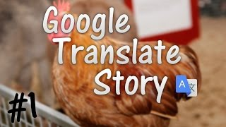 TheFatFarm | Hilarious Google Translate Story | 1st Video Special