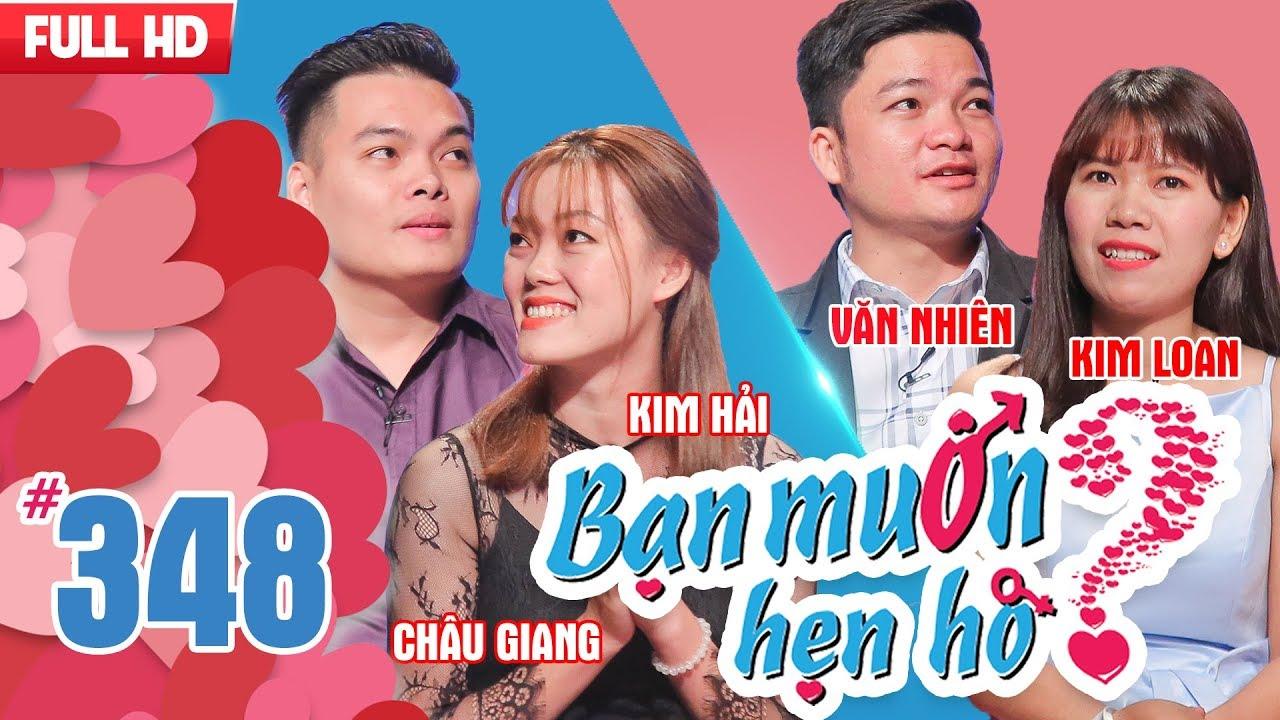 BẠN MUỐN HẸN HÒ | Tập 348 UNCUT | Châu Giang – Kim Hải | Văn Nhiên – Kim Loan | 150118 💖