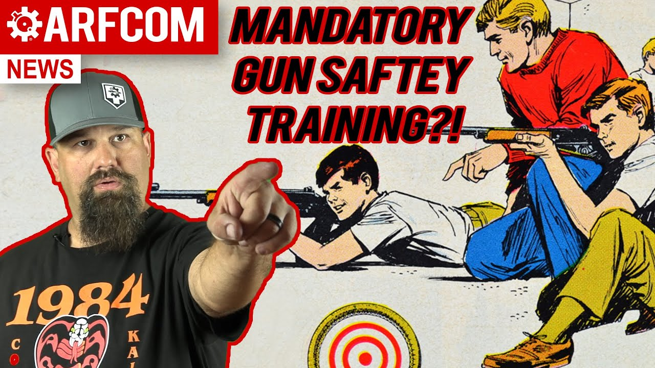 [ARFCOM NEWS] Why MANDATORY Gun Safety Training Could Be A Good Idea + Can Gov Charge For Rights?