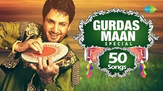 Gurdas Maan | Top 50 Songs | ਗੁਰਦਾਸ ਮਾਨ ਸਪੈਸ਼ਲ 50 ਸੋੰਗਸ | Audio Jukebox