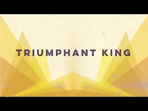 Triumphant King (Lyric Video)   Grace Covenant Worship