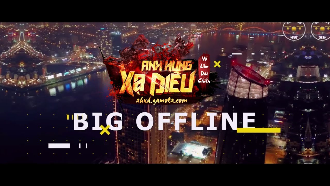 BIG OFFLINE AHXD SÀI GÒN [Trailer]