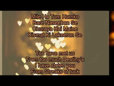 Mile Ho Tum Humko Lyrics with English Translation - Fever (2016) | Tony  Kakkar