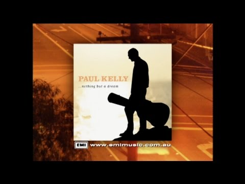 PAUL KELLY - NOTHING BUT A DREAM 15