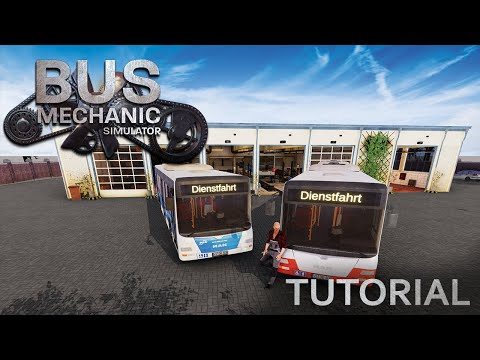 Bus Mechanic Simulator - Tutorial [ENG] |