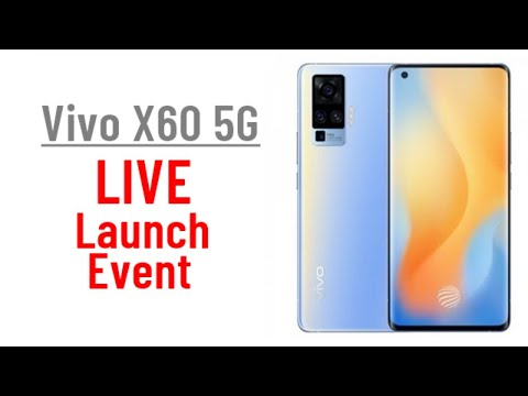 Vivo X60 5G Live Launch Event