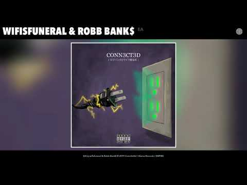wifisfuneral & Robb Bank$ - EA (Audio) Mp3