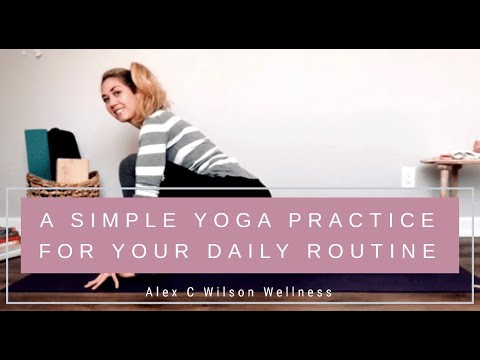 a simple yoga practice for your daily routine  youtube