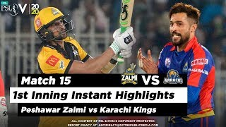 Peshawar Zalmi vs Karachi Kings | 1st Inning Highlights | Match 15 | 2 March 2020 | HBL PSL 2020