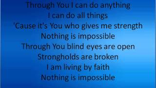 Nothing is Impossible-with lyrics!!!!!!!!!
