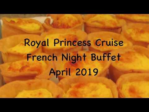 Royal Princess Cruise - French Dinner Buffet - April 2019