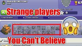 You Can't Believe 😲 This strange players in clash of clan!!