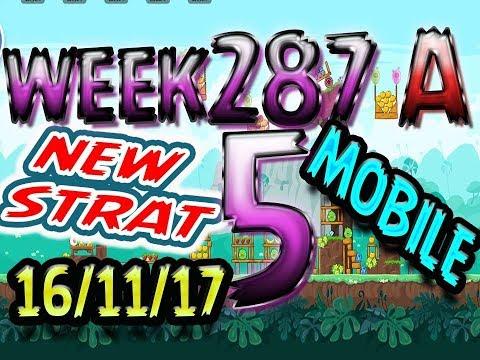 Angry Birds Friends Tournament Level 5 Week 287-A NEW STRAT Highscore POWER-UP walkthrough