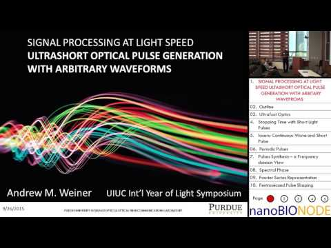 Signal Processing at Light Speed: Ultrashort Optical Pulse Generation... (Andrew Weiner)