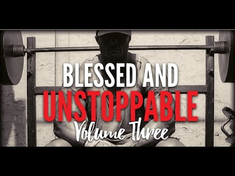 Blessed And Unstoppable Volume #3 (Powerful Motivational Video By Billy Alsbrooks)