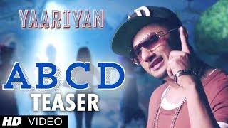 ABCD Song Teaser Ft. YO YO Honey Singh | Yaariyan | Himansh Kohli, Rakul Preet