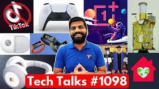 Tech Talks #1098 - TikTok India Ban, Whatsapp Red Tick, OnePlus 10000$, Apple Headphones, PS5