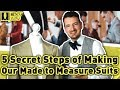 5 Secret Steps of Making Our Made to Measure Suits - Men's Finest