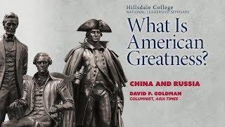 """""""China and Russia"""" - David Goldman"""