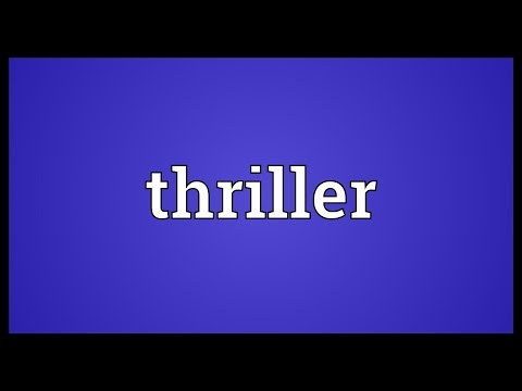 Thriller Meaning