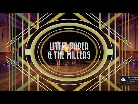 Little papers & The Millers - Showcase Teams - Capos 2017
