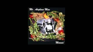 Mr. Airplane Man - Moanin