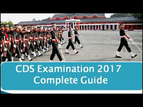 UPSC - CDS Exam 2017 Complete Guide For Written and SSB | Syllabus | Cut off | Preparation