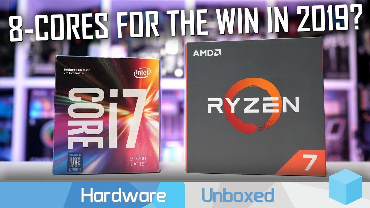 Ryzen 7 1800X vs  Core i7 7700K, 4 Intel Cores vs  8 AMD Cores in 2019