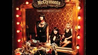 The McClymonts - Settle Down