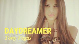 Tony Vegas & A. Portsmouth - Daydreamer (Kaua'i Radio Edit)