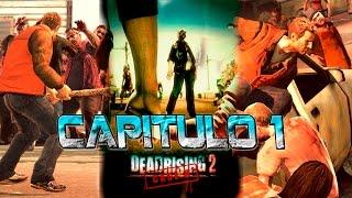 Dead Rising 2 Case Zero I Capítulo 1 I Lets Play I Español I Xbox360 I 720p