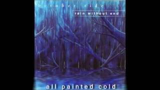 October Tide - All Painted Cold