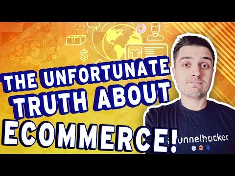 The SAD And Unfortunate TRUTH About Ecommerce Dropshipping...
