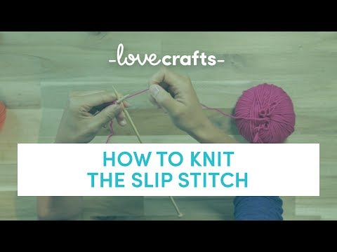 How to Knit - Slip Stitch | LoveKnitting