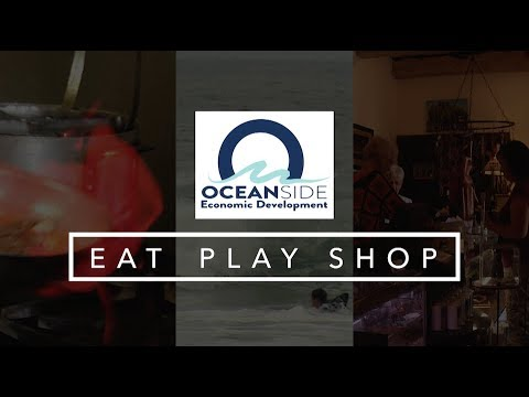 Oceanside Economic Development - Eat Play Shop
