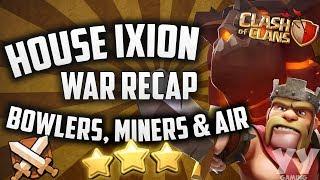Clash of Clans - War Recap: House Ixion vs. Co Listar  War Strategies & 3 Star Attacks