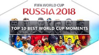 Top 10 World Cup 2018 Moments! - Kubsy Films