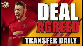 Bruno Fernandes to Manchester United confirmed? Transfer Daily