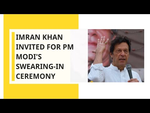 Sources: Imran Khan Invited For PM Modi's Swearing-in Ceremony