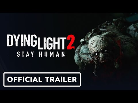 Dying Light 2 Stay Human - Official Gameplay Trailer